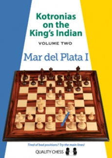 Kotronias on the King´s Indian – Mar del Plata I & II